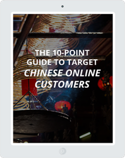 The 10-point Guide to Target Chinese Online Customers